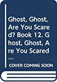 Edwards, Pat: Longman Reading World: Ghost, Ghost are You Scared? Level 1, Bk. 12