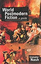World Postmodern Fiction: A Guide (LSTL) by…