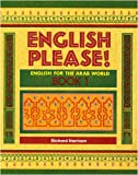 Harrison, Richard: English Please!: Bk. 1: English for the Arab World (EPL)