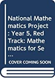 Harper, Eon: National Mathematics Project: Year 5, Red Track: Mathematics for Secondary Schools