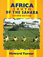 Africa South of the Sahara by Howard Turner