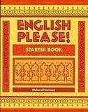 Harrison, Richard: English Please!: Starter Book: English for the Arab World (EPL)