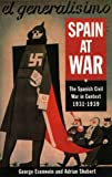 Shubert, Adrian: Spain at War: The Spanish Civil War in Context, 1931-1939