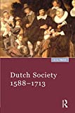 Price, J. L.: Dutch Society, 1588-1713