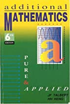 Additional Mathematics: Pure and Applied by…