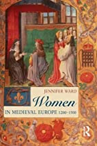 Women in Medieval Europe: 1200-1500 by…