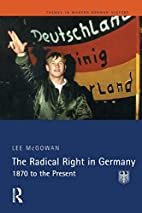 The Radical Right in Germany: 1870 to the…