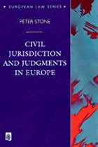Civil Jurisdiction and Judgments in Europe…