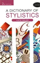 A Dictionary of Stylistics, Second Edition…