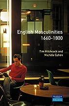 English Masculinities, 1660-1800 by Tim…
