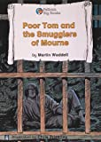 Waddell, Martin: Poor Tom and the Smugglers of Mourne (Pelican Big Books)