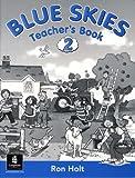 Holt, Ronald: Blue Skies: Teacher's Book Bk. 2