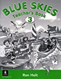Holt, Ronald: Blue Skies: Teacher's Book Bk. 3