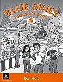 Holt, Ronald: Blue Skies: Teacher's Book Bk. 4