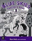 Holt, Ronald: Blue Skies 5: Teachers' Book