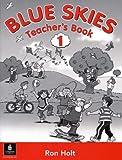 Holt, Ronald: Blue Skies: Teacher's Book Bk. 1