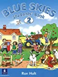 Holt, Ronald: Blue Skies: Student's Book Bk. 2