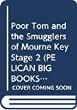 Waddell, Martin: Poor Tom and the Smugglers of Mourne: Small Book (Pelican Big Books)