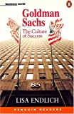 Endlich, Lisa: Goldman Sachs: The Culture of Success