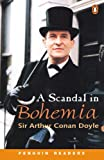Sir Arthur Conan Doyle: A Scandal in Bohemia: Level 3 (Penguin Readers (Graded Readers))