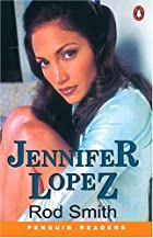 Jennifer Lopez (Penguin Readers, Level 1) by…