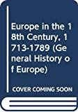 Anderson, M.S: Europe in the 18th Century, 1713-1789