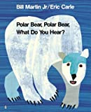 Martin, Bill, Jr.: Polar Bear, Polar Bear, What Do You Hear? (Storytime Giants)