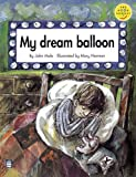 Mole, John: Longman Book Project: Fiction: Band 4: Cluster A: Poems: My Dream Balloon: Set of 6