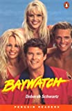 Schwartz: Baywatch (Penguin Reader Level 2)
