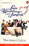 Curtis, Richard: Four Weddings and a Funeral (Penguin Readers (Graded Readers))