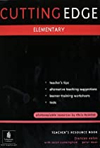 Cutting Edge: Elementary Teacher's Book by…