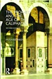 Kennedy, Hugh: The Prophet and the Age of the Caliphates: The Islamic Near East from the Sixth to the Eleventh Century