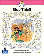 Story Street: Stop Thief! by Kaye Umansky