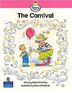 Story Street: The Carnival by Kaye Umansky