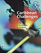 Caribbean Challenges: Student Book 2 by Mark…