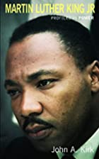 Martin Luther King Jr. (Profiles in Power…
