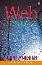 Web (Penguin Readers, Level 3) by John…