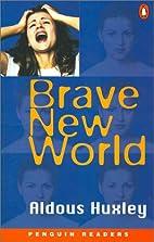 Brave New World [Penguin Readers] by Aldous…