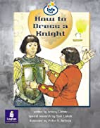Info Trail: How to Dress a Knight…