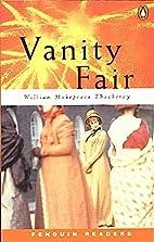 Vanity Fair [Penguin Readers] by William…