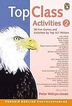 Top Class Activities 2 by Peter Watcyn-Jones