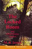 James, M.R.: The Locked Room and Other Horror Stories: Book and Cassette (Penguin Readers: Level 4 Series)