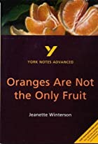 Oranges are not the only fruit : Jeanette&hellip;