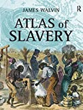 Walvin, James: Atlas Of Slavery