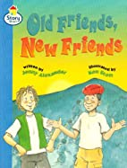 Story Street: Old Friends, New Friends by…