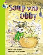 Story Street: Soup with Obby by Kaye Umansky