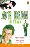 Curtis, Richard: Penguin Readers Level 2: Mr Bean in Town: Book and Audio Cassette (Penguin Readers (Graded Readers))