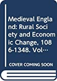 Hatcher, John: Medieval England: Rural Society and Economic Change, 1086-1348. Vol 1