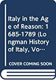 Carpanetto, Dino: Italy in the Age of Reason: 1685-1789 (Longman History of Italy, Vol 5)