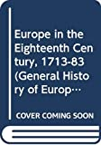 Anderson, M.S: Europe in the Eighteenth Century, 1713-1783